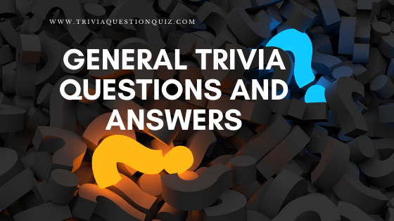 General trivia questions and answers random