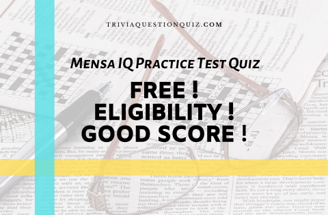 Mensa IQ Practice Test Quiz Free Eligibility Good Score