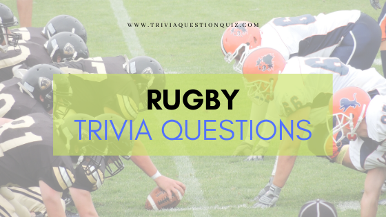 rugby-trivia-questions-for-fans