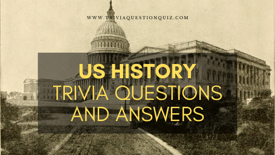 us-history-trivia-questions-answers-quiz-test
