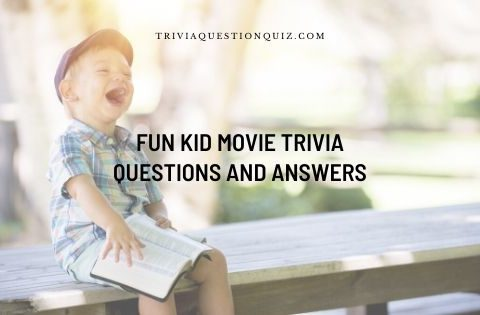 fun kid movie trivia questions and answers