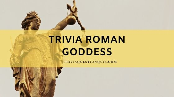 trivia roman goddess