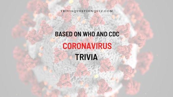 Coronavirus Quiz Trivia