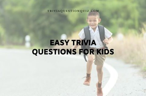 easy trivia questions for kids