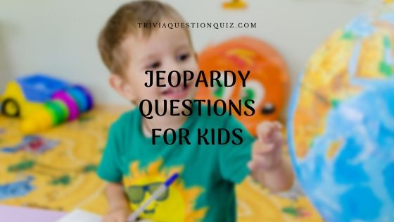 jeopardy questions for kids