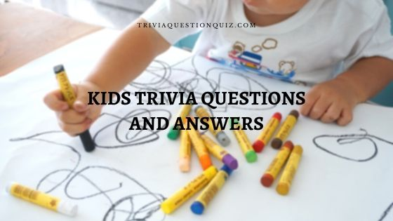kids trivia questions and answers