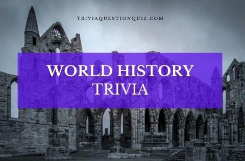 world history trivia