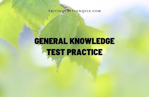 general knowledge test practice