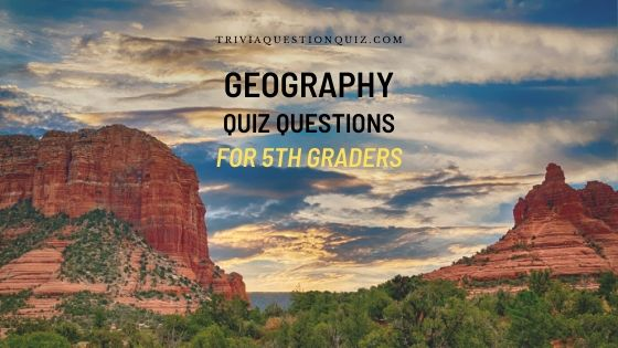geography questions for 5th graders