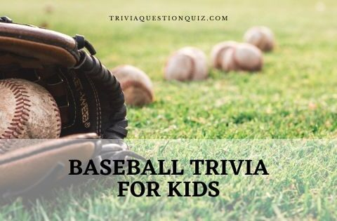 baseball trivia for kids