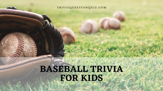 baseball trivia for kids