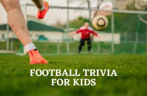 football trivia for kids