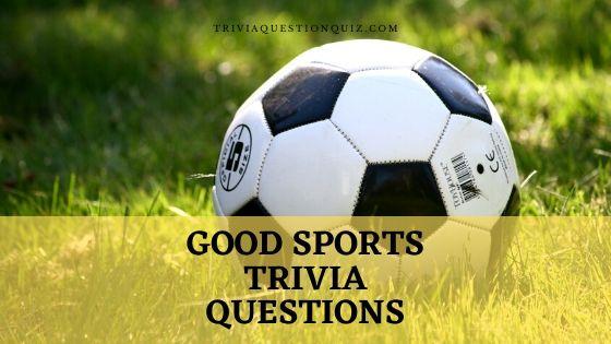 good sports trivia questions