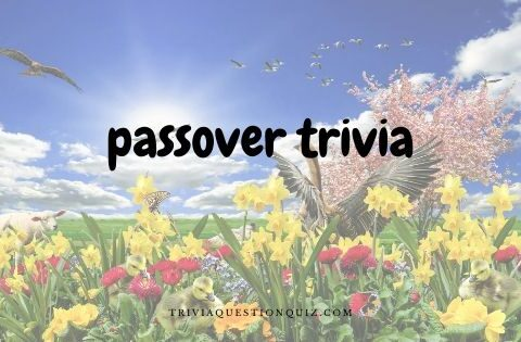 passover trivia