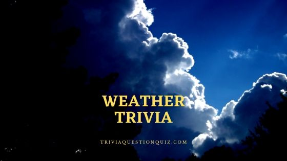 weather trivia