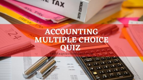 accounting multiple choice quiz