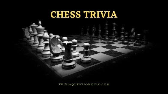 Chess quiz questions and answers chess trivia chess quiz chess facts chess history facts interesting facts about chess fun facts about chess mind blowing facts about chess amazing facts about chess chess facts for kids chess boxing facts psychological facts about chess facts about the chess game