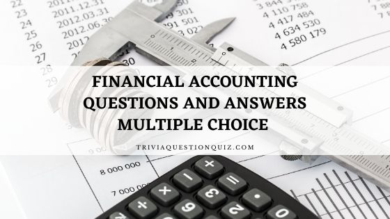 financial accounting questions and answers multiple choice