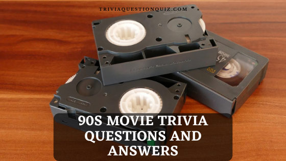 90s movie trivia questions and answers 90s movie trivia questions and answers 90s disney movie trivia questions and answers 90s movie trivia multiple choice 90s movie trivia questions and answers printable 90s disney trivia questions and answers 90s film quiz questions and answers 90s movie quiz questions and answers 90s movie quiz 90s movie trivia
