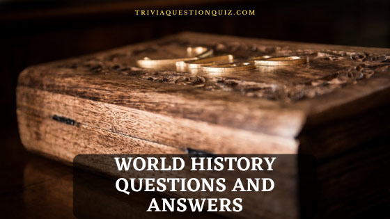 world history questions and answers