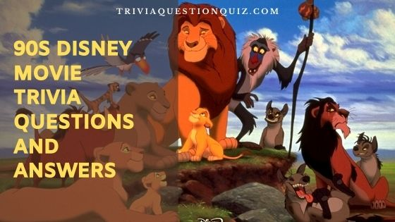 90s disney movie trivia questions and answers