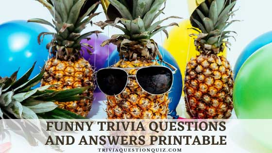 funny trivia questions and answers printable